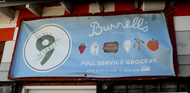 Burnell's Lower 9th Ward Market sign. (Anthony C. Hayes)
