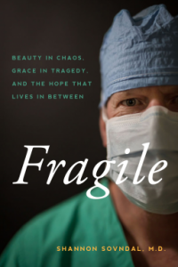 Fragile Shannon Sovndal M.D. book cover