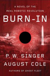 Burn-In book cover (courtesy P. W. Singer)