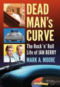 Dead Man's Curve: The Rock 'n' Roll Life of Jan Berry book cover (McFarland)