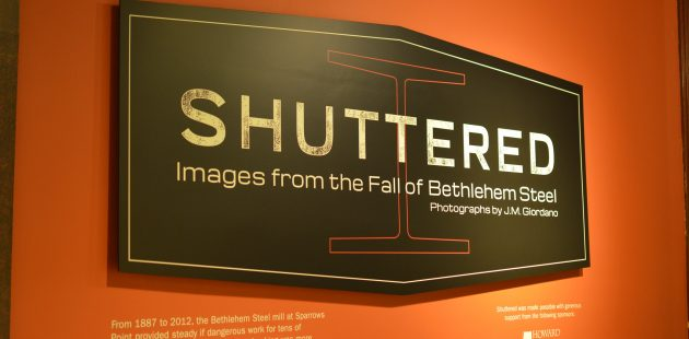 Shuttered presented images from the Fall of Bethlehem Steel at the BMI (Baltimore Museum of Industry) credit Anthony C. Hayes