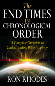 Ron Rhodes: The End Times in Chronological Order explains the Antichrist and the Mark of the Beast. (book cover by Harvest House)