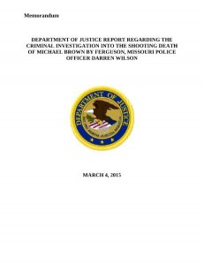 Department of Justice Report regarding the shooting death of Michael Brown.