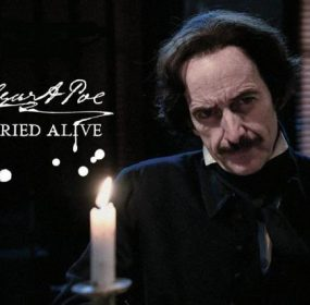Edgar Allan Poe: Buried Alive is a new documentary about the life and times of Edgar Allan Poe.