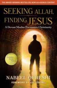 Nabeel Qureshi Seeking Allah, Finding Jesus