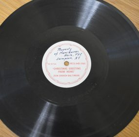 The Walz family copy of the WWII-era record Christmas Greeting From Home. The record was produced for service personnel who were members of Zion Church of Baltimore.(Anthony C. Hayes)