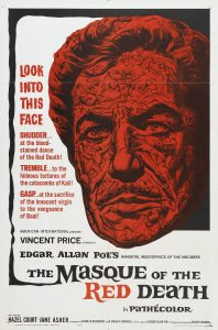 "Vincent Price starred in the Roger Corman film ""The Masque of the Red Death""."